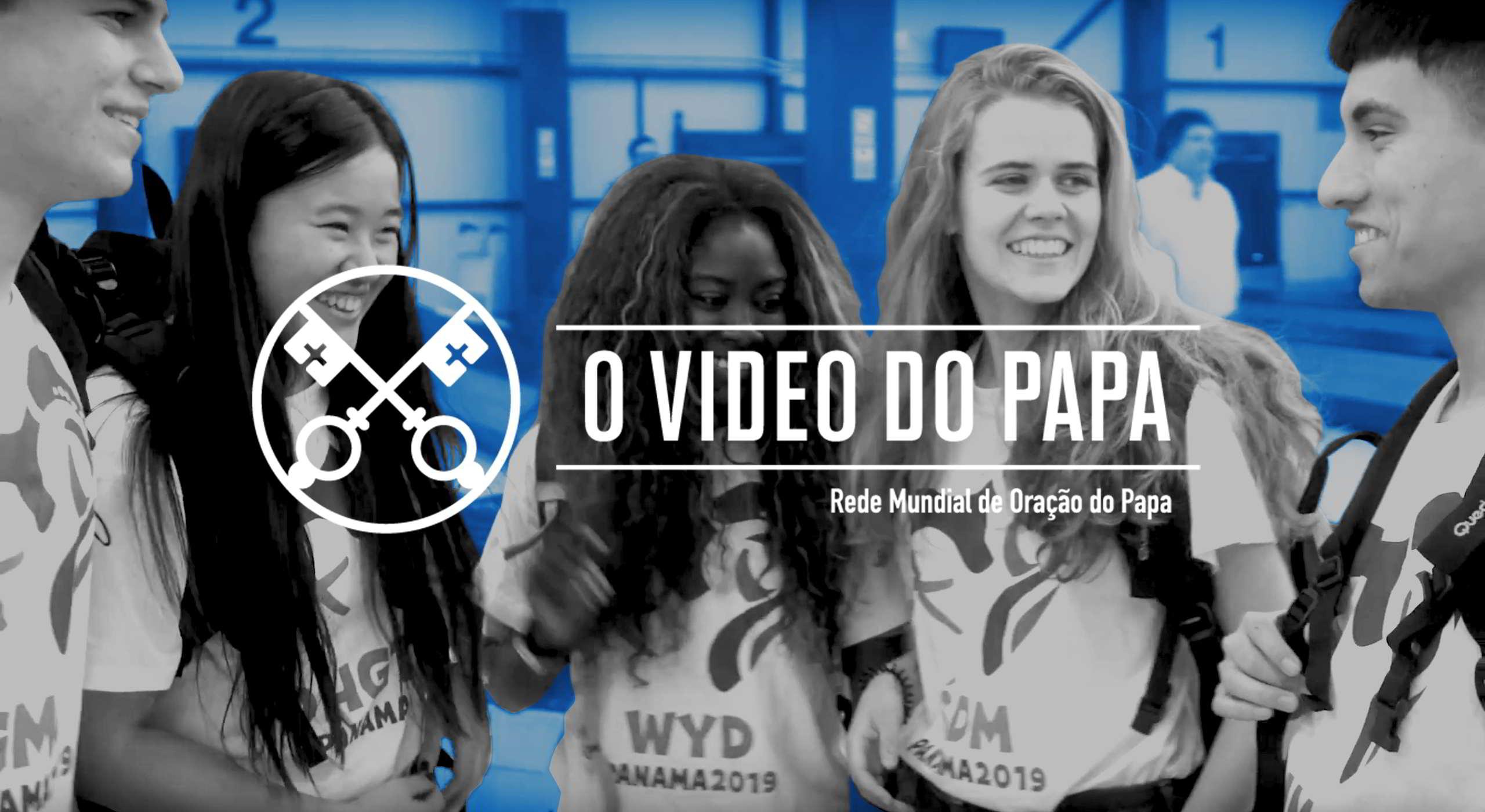 Official Image - TPV 1 2019 - 4 PT - O Video do Papa - Jovens na escola de Maria