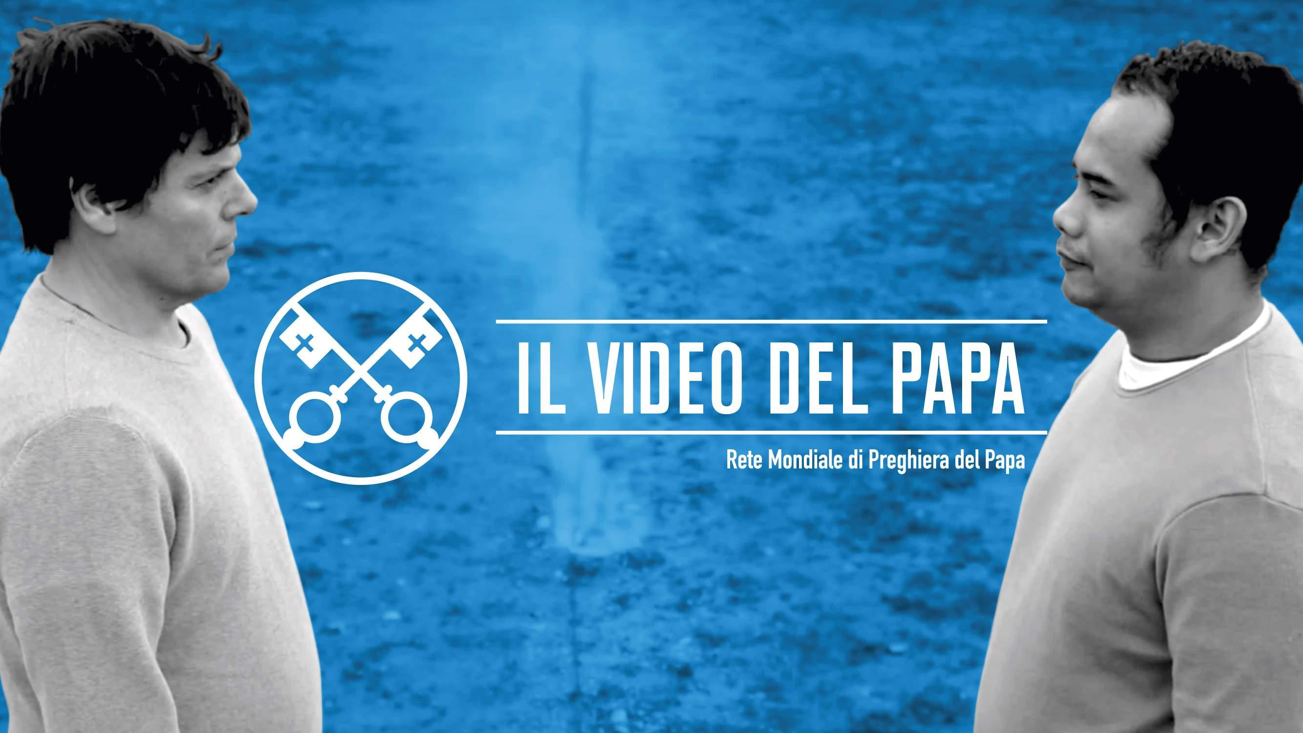 Official Image - TPV 1 2020 IT - Il Video del Papa - Promozione della pace nel mondo