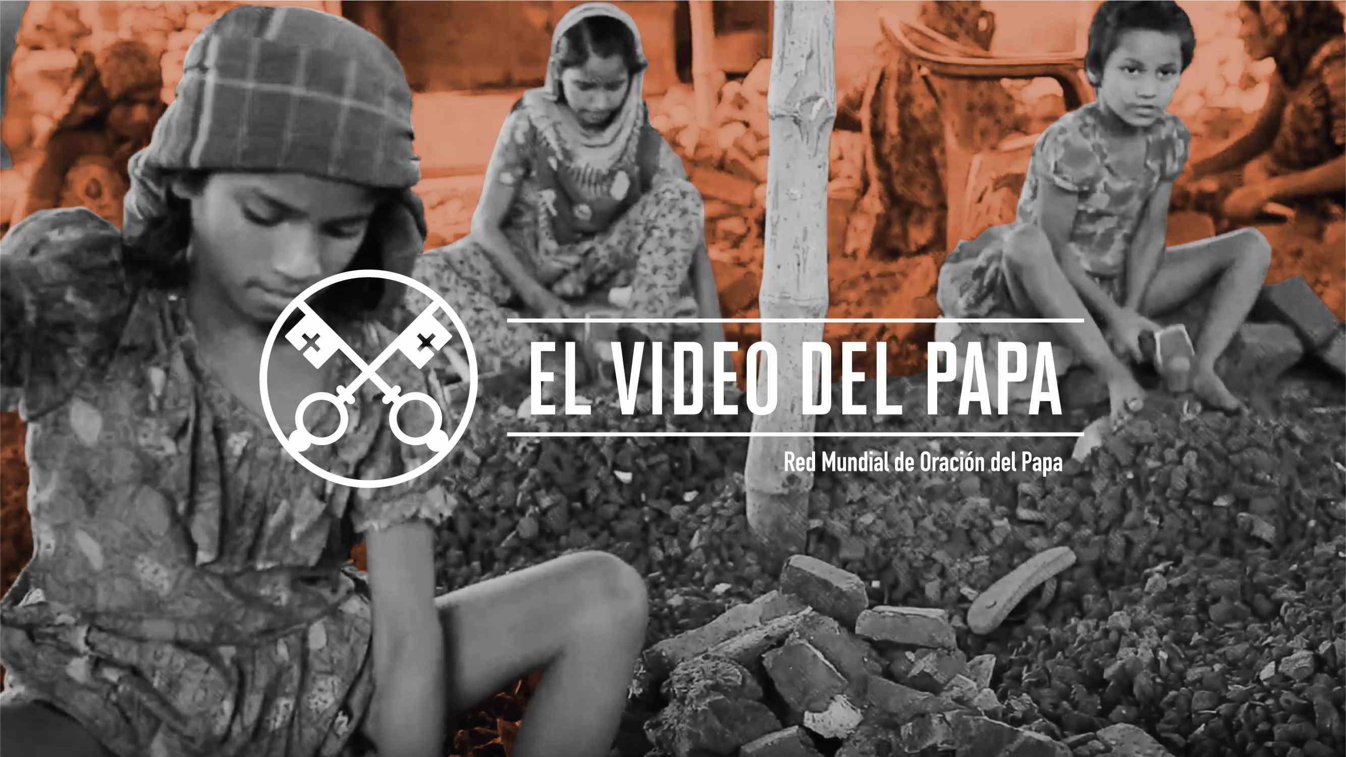 Official Image -TPV 2 2019 - 2 ES - El Video del Papa - Trata de personas