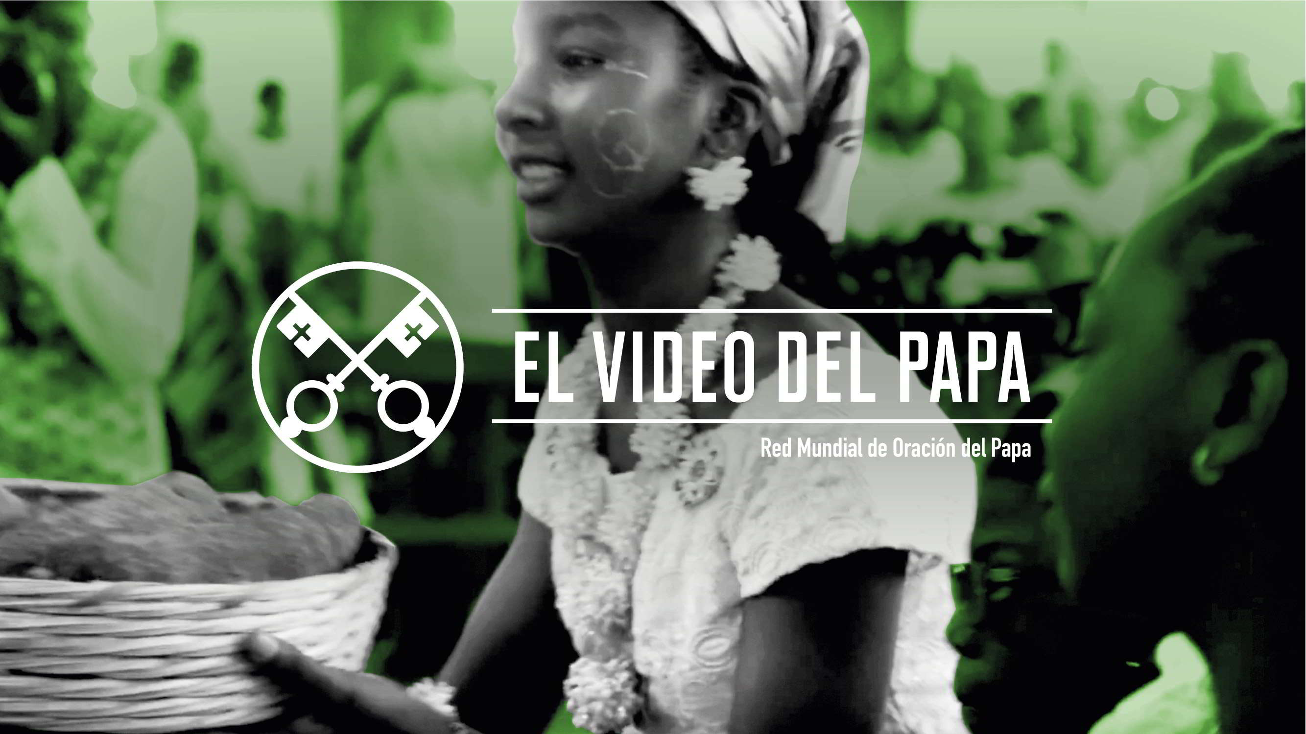 Official Image - TPV 5 2019 - 2 ES - El Vídeo del Papa - La Iglesia en África, fermento de unidad