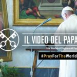 Official Image - TPV PFTW 2020 IT - Il Video del Papa - #PrayForTheWorld