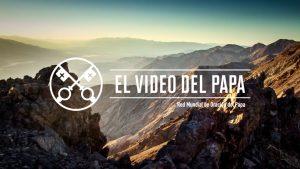 PrintScreenVideo-The Pope Video 2-FEB16-Creation-Spanish
