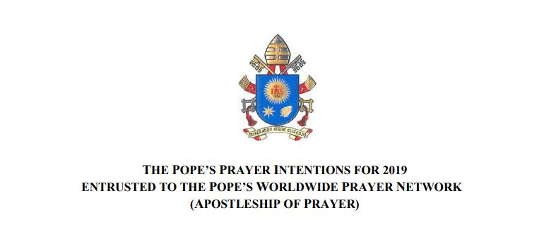THE POPE'S PRAYER INTENTIONS FOR 2019 - Popes Worldwide