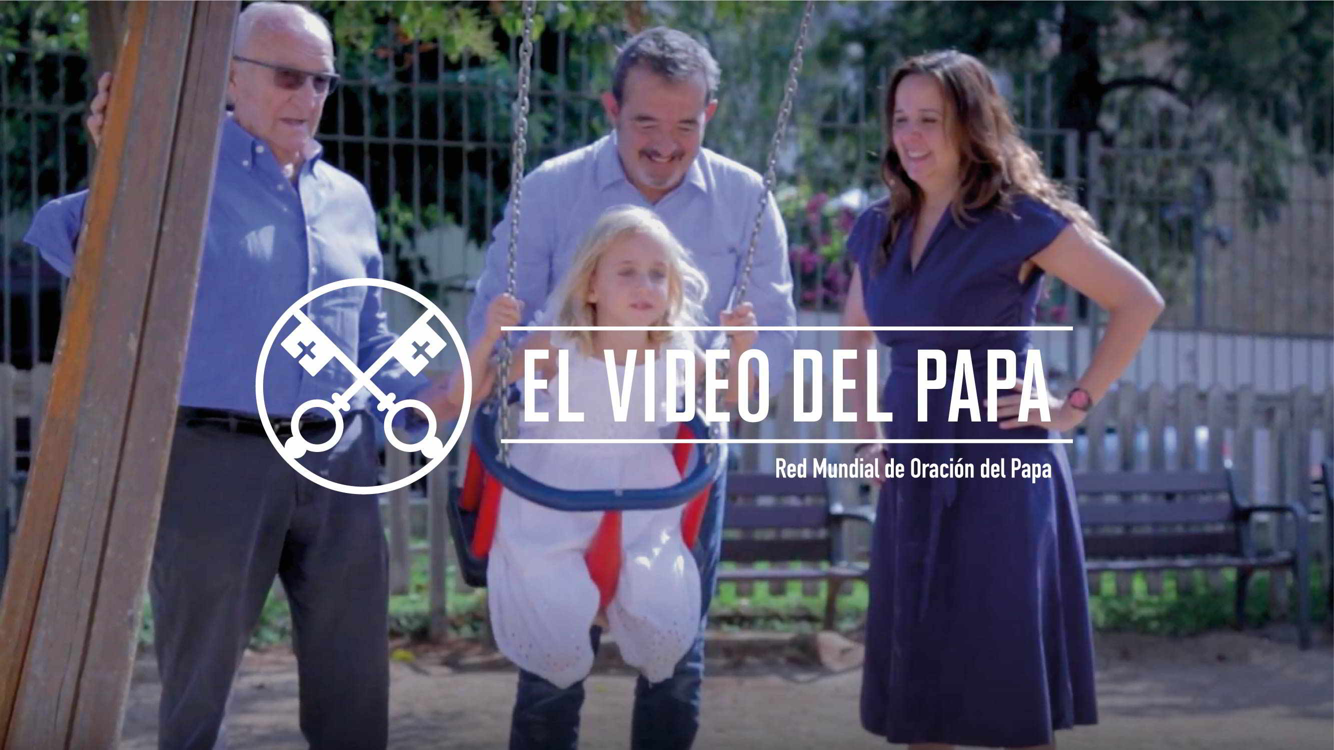 Official Image - The Pope Video 8 2018 - The Treasure of Families - 2 Spanish