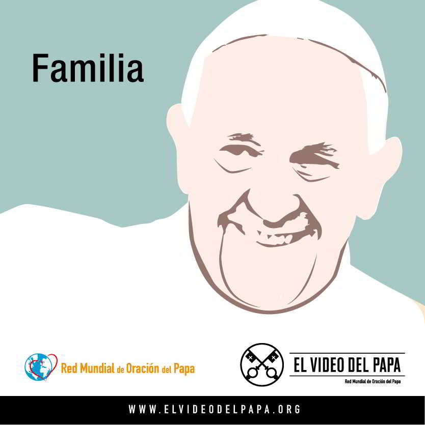 Pope's Word Post - The Pope Video 8 2018 - The Treasure of Families
