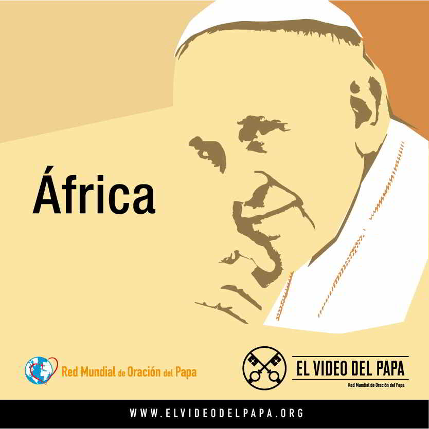 Pope_s Word Post - The Pope Video 9 2018 - Young People in Africa - 1 English