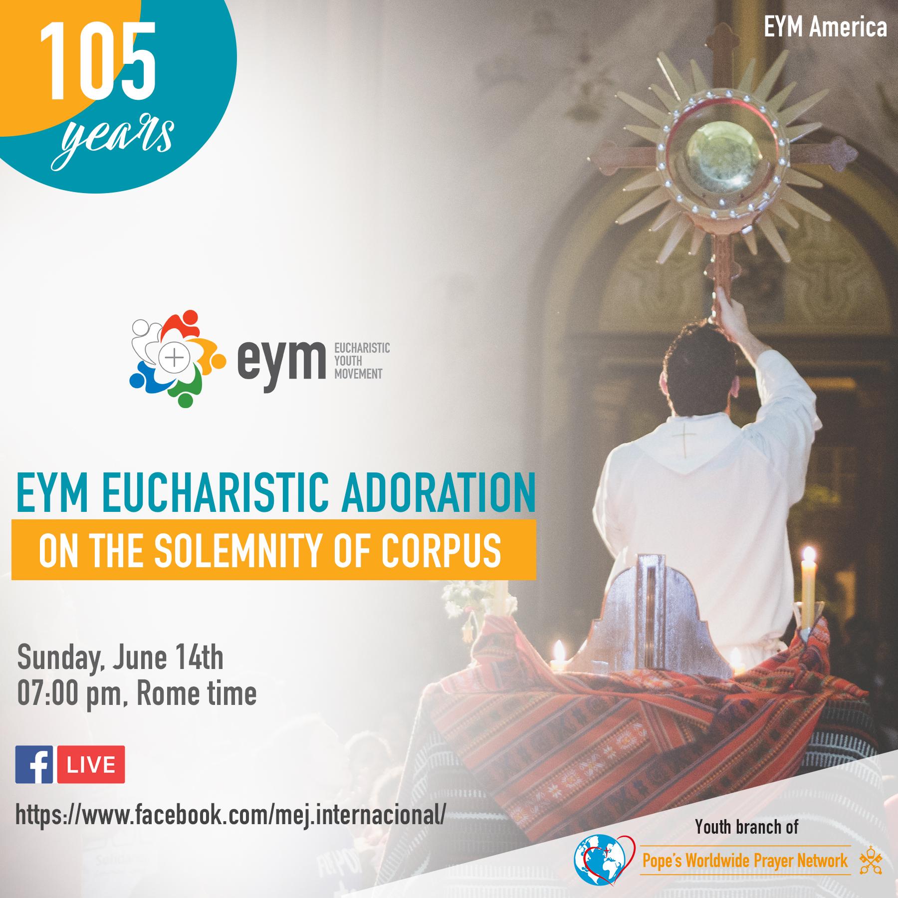 eym eucharistic adoration eym