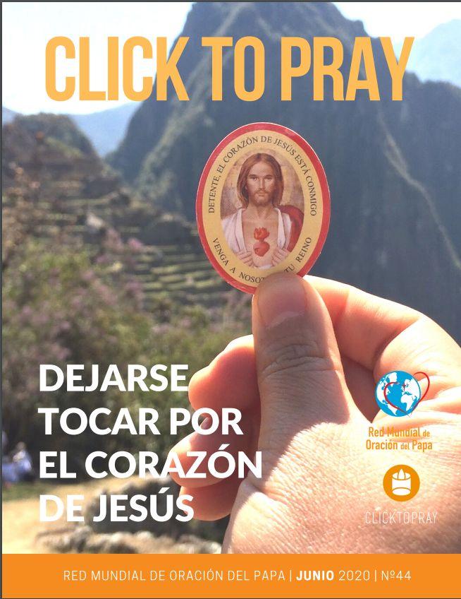 click to pray dejarse tocar por el corazón de jesús red mundial