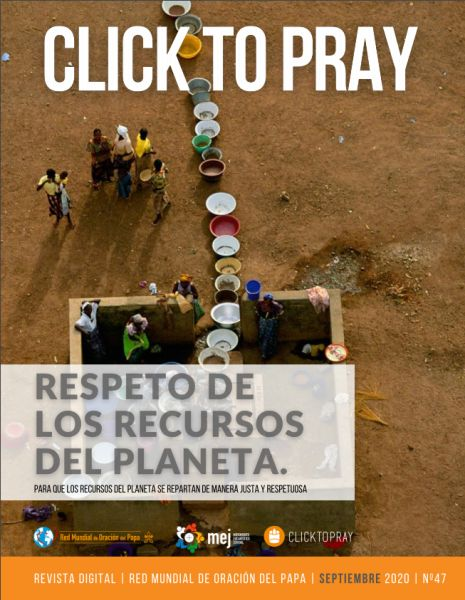 Click To Pray Respeto de los recursos del Planeta