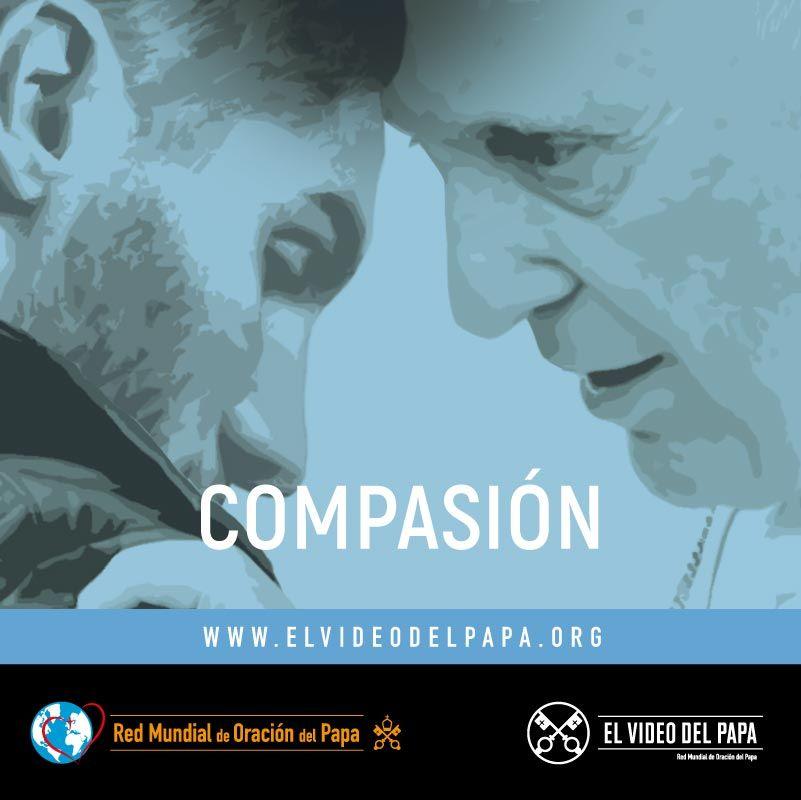 Attitude - TPV 6 2020 ES - El Video del Papa - Compasión por el mundo
