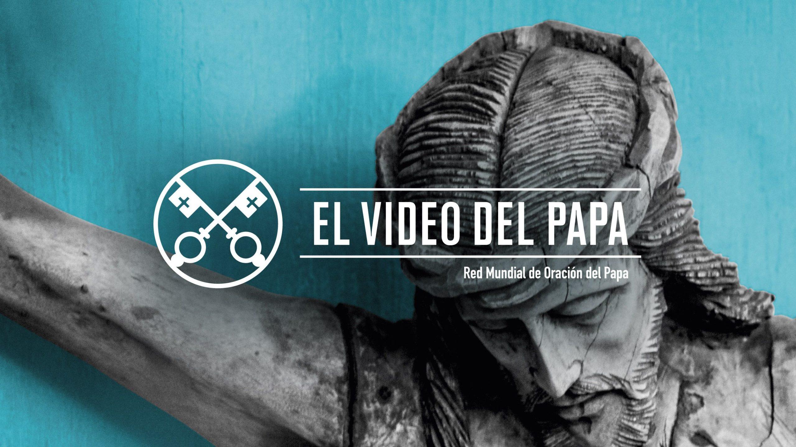 Official Image - TPV 6 2020 ES - El Video del Papa - Compasión por el mundo