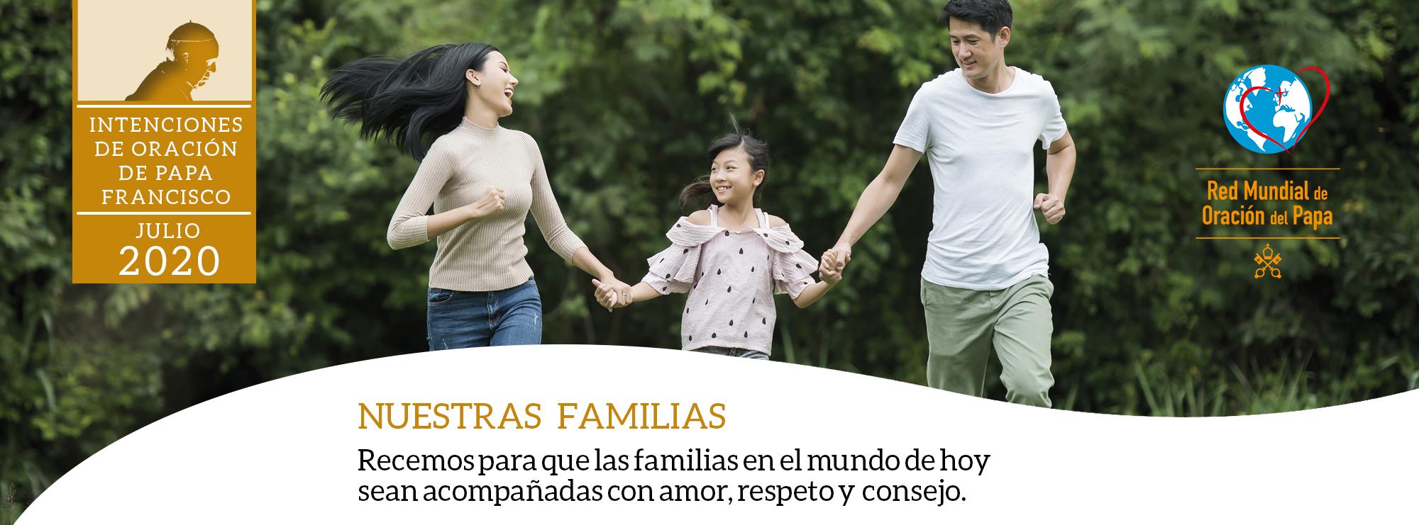 intenciones del papa francisco julio nuestras familias