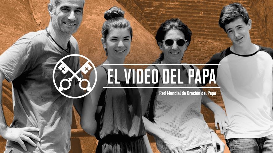 Official Image TPV 7 2020 ES - El Video del Papa - Nuestras familias