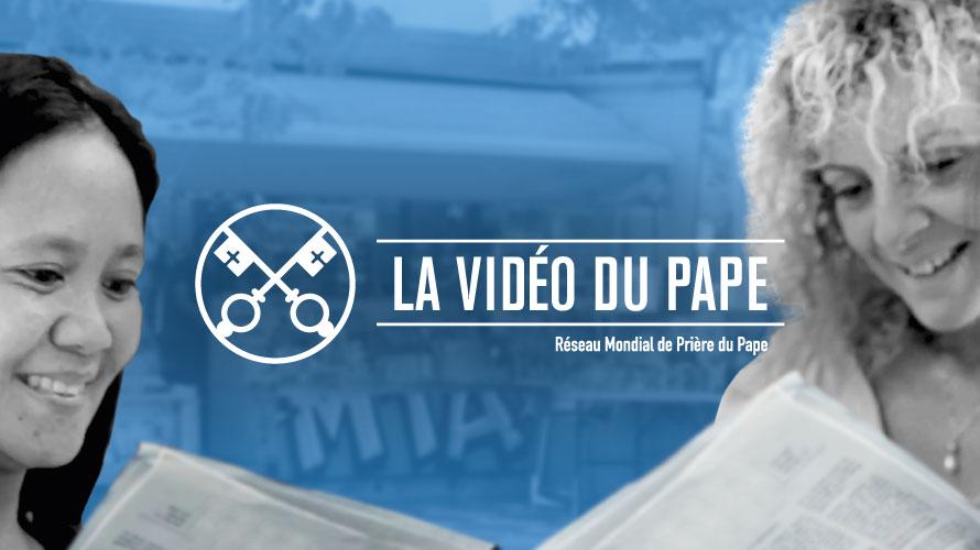 La Vidéo du Pape Reseau Mondial de Priere du Pape