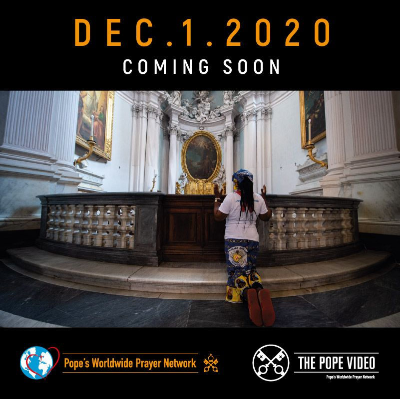 Coming Soon - TPV 12 2020 EN - The Pope Video - For a life of prayer