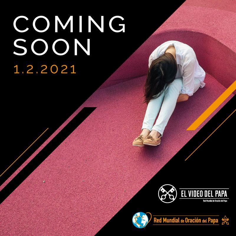 Coming Soon TPV 2 2021 - ES - The Pope Video - Por las mujeres que son víctimas de la violencia