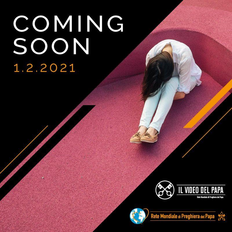 Coming Soon TPV 2 2021 - IT - Il Video del Papa - Per le donne vittime di violenza