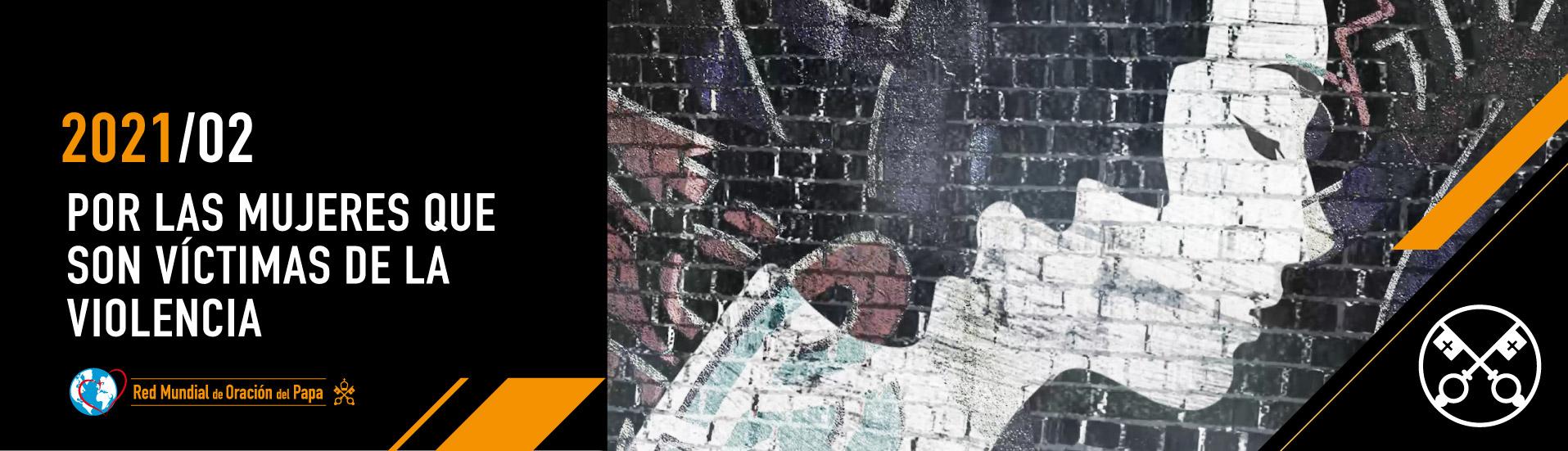 2 2021 ES - El Video del Papa - 1915x550 Por las mujeres que son víctimas de la violencia