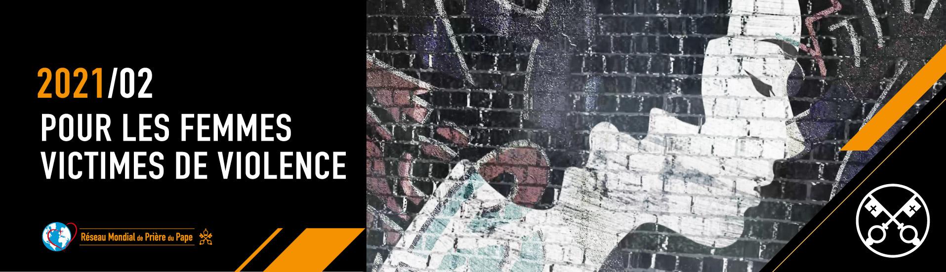 2 2021 FR - La Video du Pape - 1915x550 Pour les femmes victimes de violence